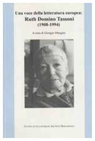 Una voce della letteratura europea: Ruth Domino Tassoni, Atti della giornata di studi, Bergamo