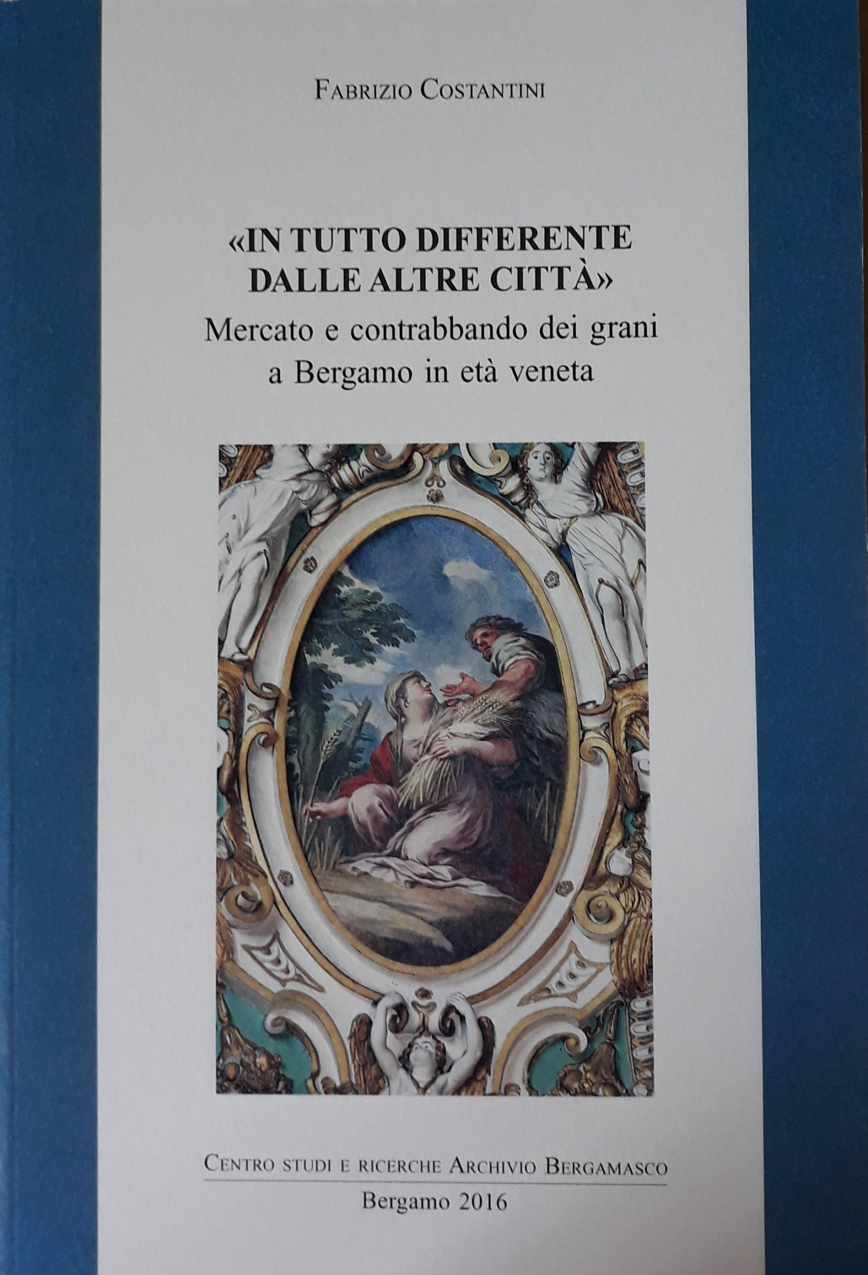 Mercato e contrabbando dei grani a Bergamo in età veneta