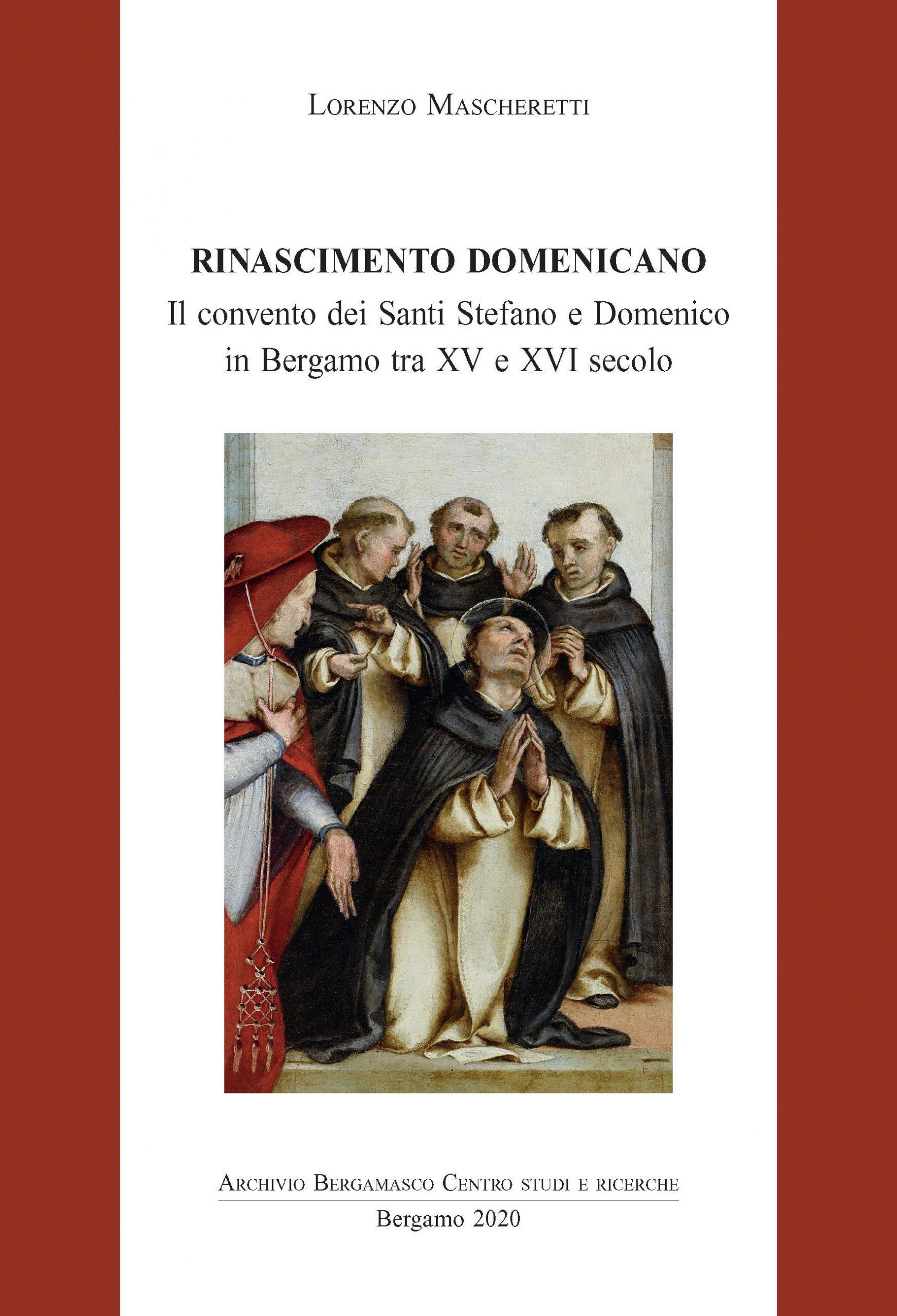 Lorenzo Mascheretti, Rinascimento domenicano.